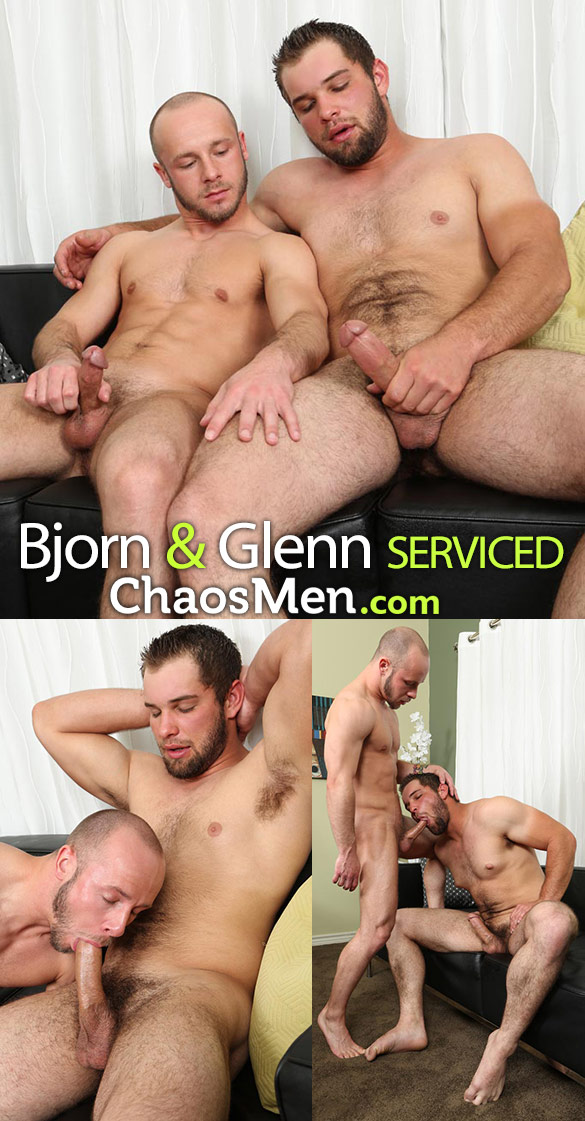 ChaosMen: Bjorn and Glenn blow each other