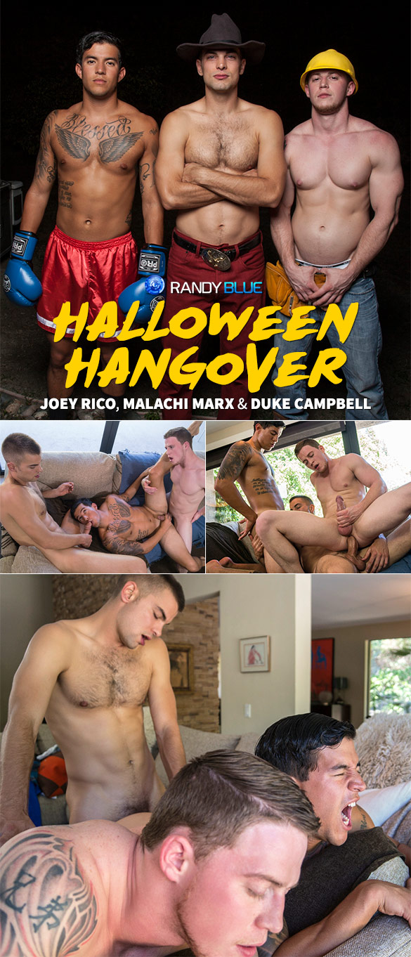 "Randy Blue: Malachi Marx, Joey Rico and Duke Campbell fuck raw in ""Halloween Hangover"" (Parts 1 & 2)"