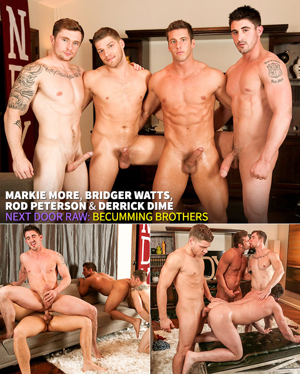 "Next Door Raw: Derrick Dime gets fucked bareback by Markie More, Bridger Watts and Rod Peterson in ""Becumming Brothers"""
