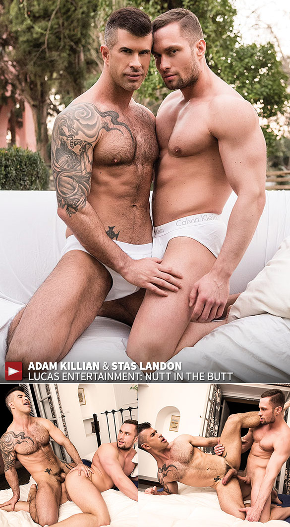 "Lucas Entertainment: Adam Killian breaks In Stas Landon in ""Nutt In The Butt"""