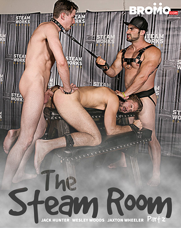 """Bromo: Jack Hunter, Wesley Woods and Jaxton Wheeler in """"The Steam Room, Part 2"""""""