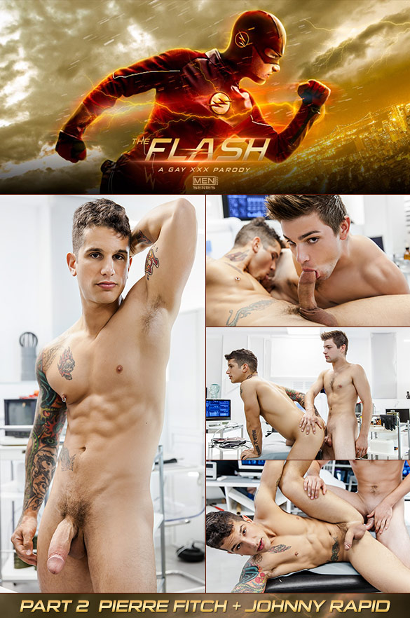 "Men.com: Johnny Rapid fucks Pierre Fitch in ""The Flash – A Gay XXX Parody, Part 2"""