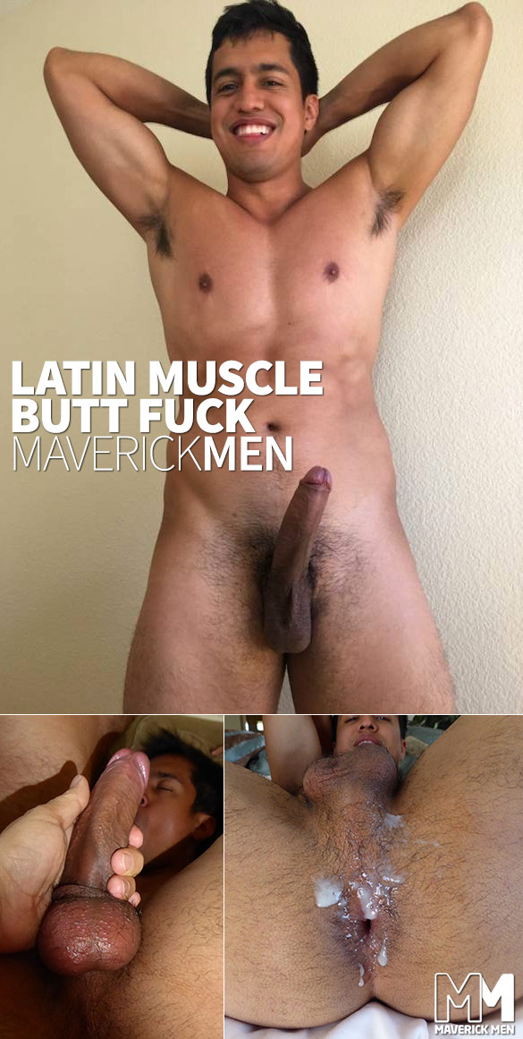 "MaverickMen: Tony gets fucked raw in ""Latin Muscle Butt Fuck"""