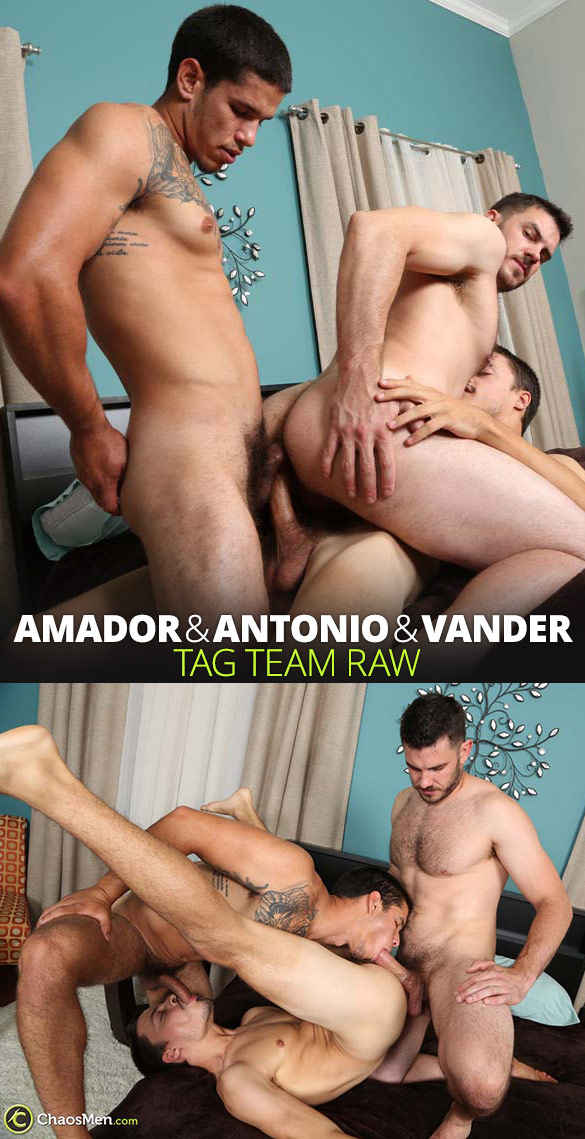 ChaosMen: Vander gets double fucked by Amador and Antonio Cervone