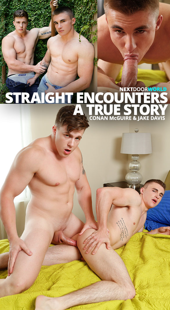 "Next Door Studios: Newcomer Conan McGuire fucks Jake Davis in ""Straight Encounters: A True Story"""