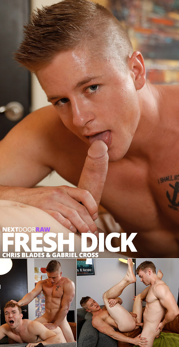 "Next Door Raw: Muscle jocks Gabriel Cross and Chris Blades fuck each other bareback in ""Fresh Dick"""