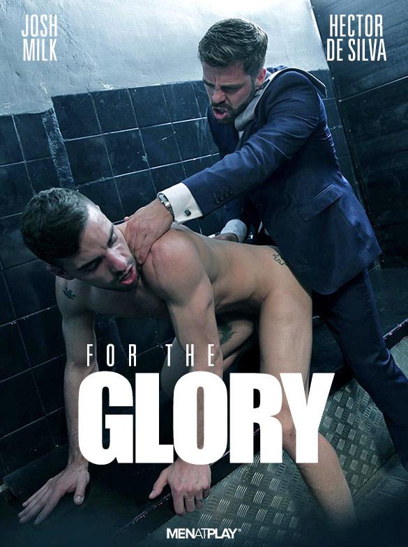 "MenAtPlay: Hector De Silva bangs Josh Milk in ""For the Glory"""