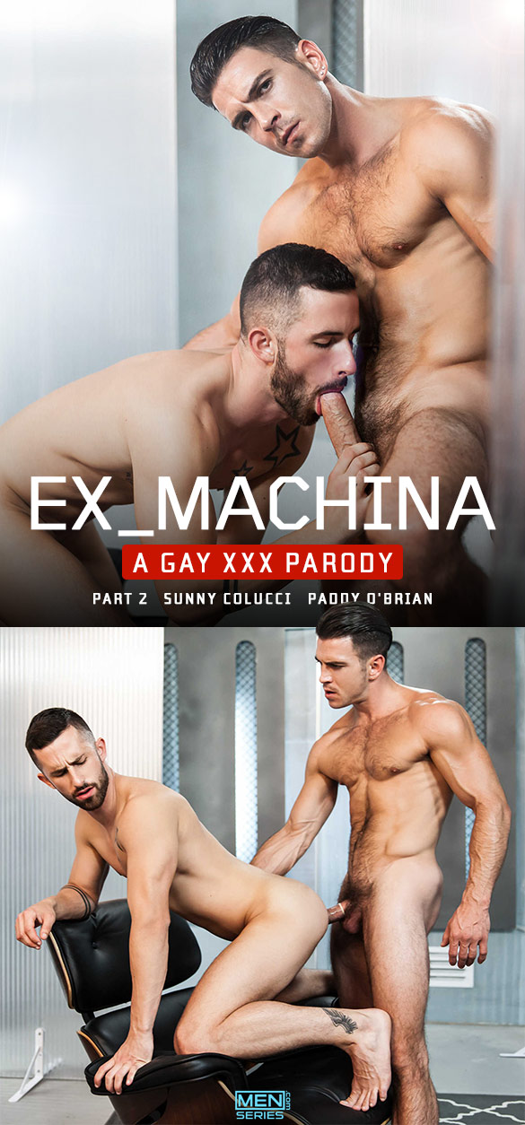"Men.com: Paddy O'Brian fucks Sunny Colucci in ""Ex-Machina: A Gay XXX Parody, Part 2"""
