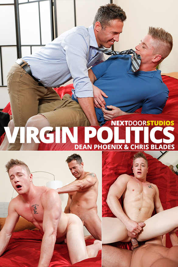 "Next Door Studios: Dean Phoenix fucks Chris Blades in ""Virgin Politics"""
