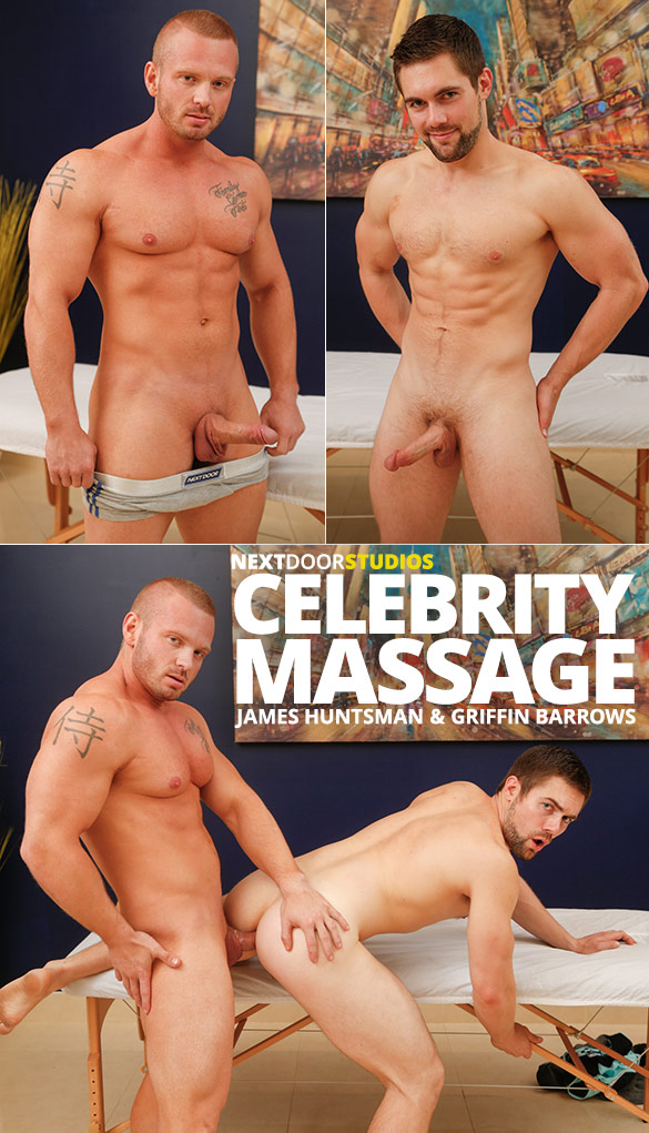 "Next Door Studios: Griffin Barrows rides muscle hunk James Huntsman in ""Celebrity Massage"""