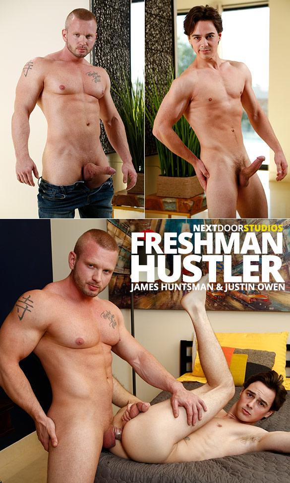 "Next Door Studios: Justin Owen bottoms for muscle hunk James Huntsman in ""Freshman Hustler"""
