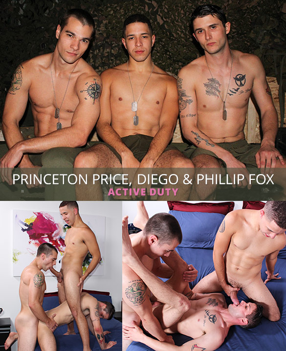 Active Duty: Princeton Price, Phillip Fox and Diego's raw threeway