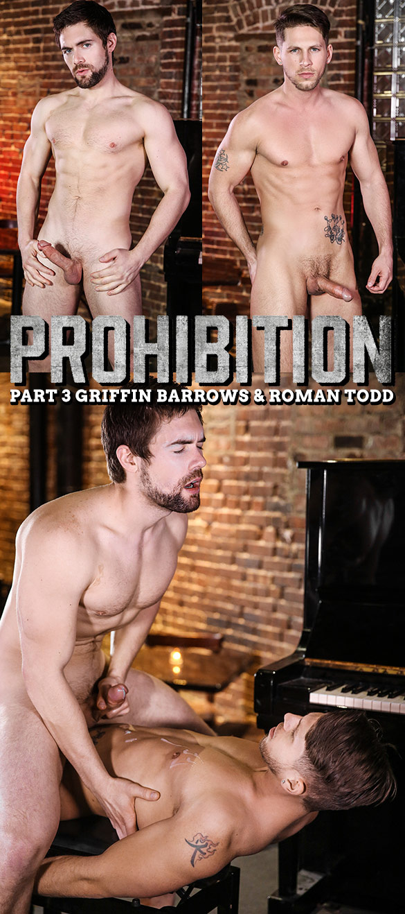 "Men.com: Roman Todd fucks Griffin Barrows in ""Prohibition, Part 3"""