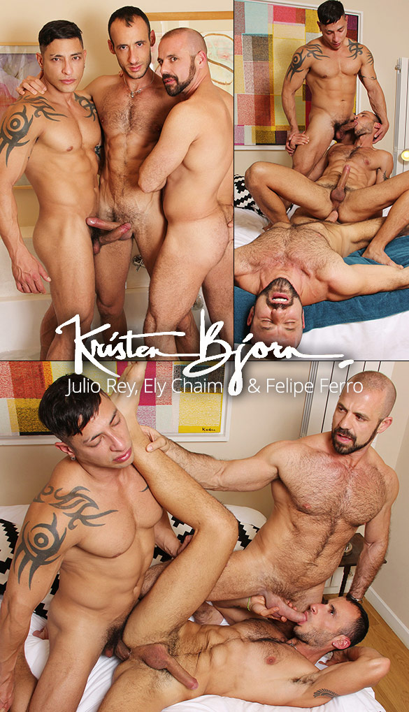 "KristenBjorn: Felipe Ferro, Julio Rey and Ely Chaim's raw threeway in ""Sex Men: Lather"""