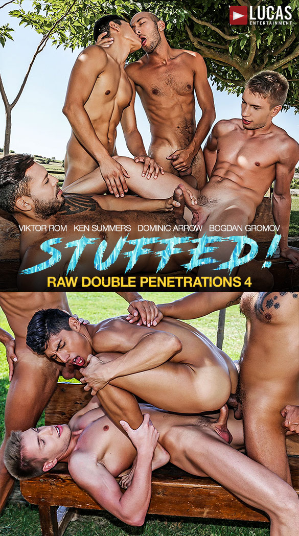 "Lucas Entertainment: Ken Summers and Dominic Arrow get fucked by Viktor Rom and Bogdan Gromov in ""Raw Double Penetrations 4: Stuffed"""