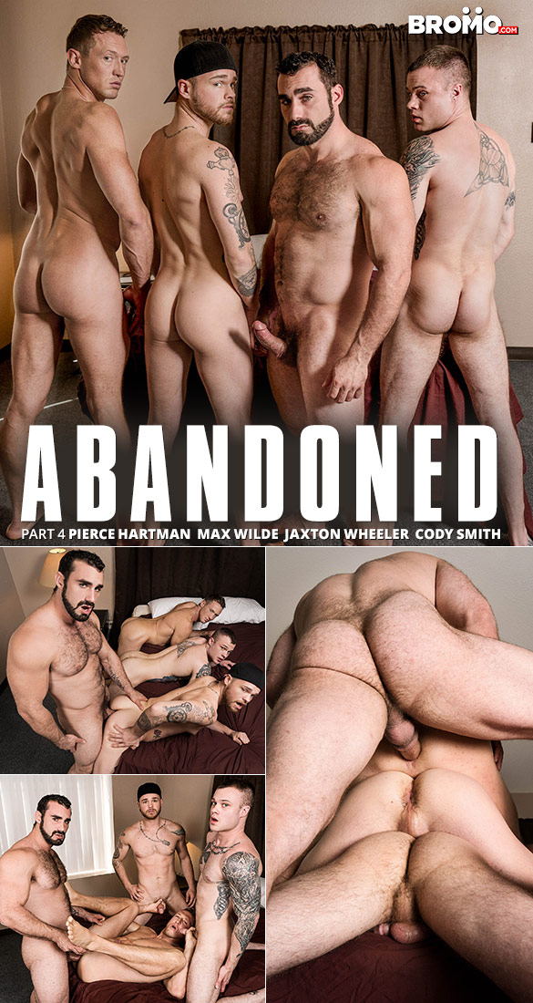 "Bromo: Jaxton Wheeler barebacks Cody Smith, Max Wilde and Pierce Hartman in ""Abandoned, Part 4"""