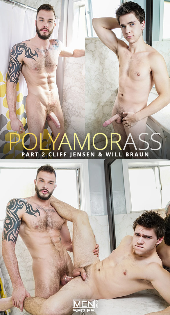 "Men.com: Cliff Jensen fucks Will Braun in ""Polyamor-Ass, Part 2"""