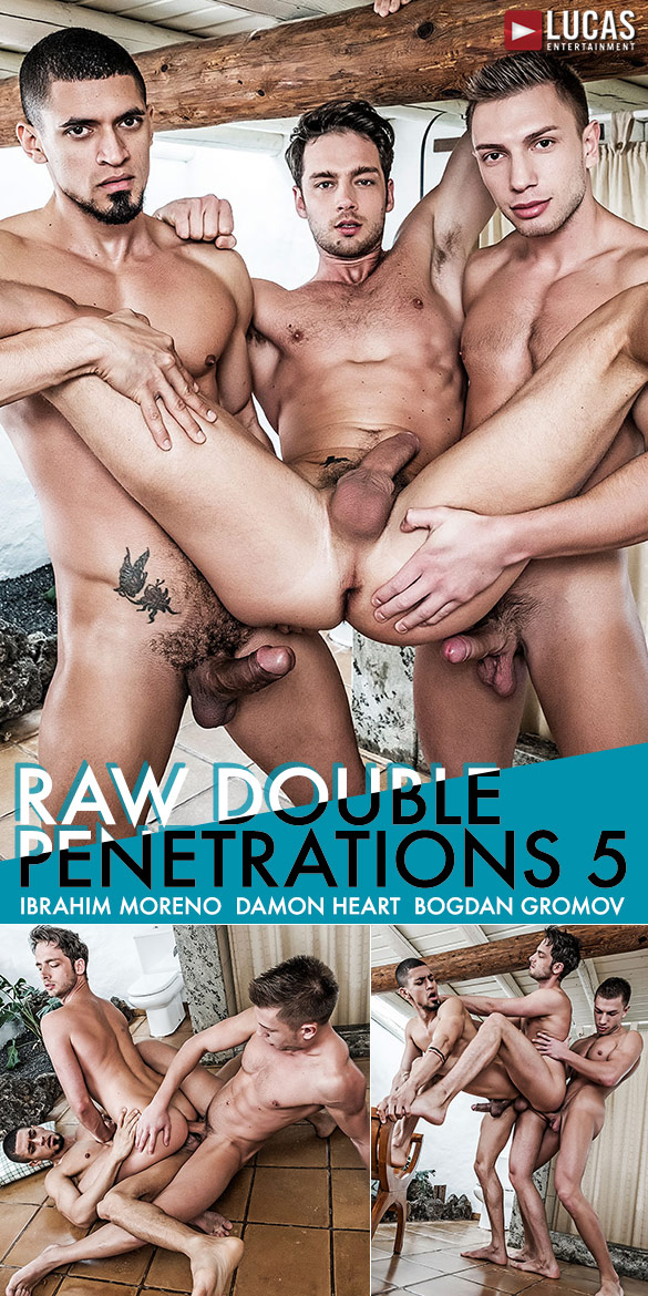 "Lucas Entertainment: Damon Heart gets double-fucked by Ibrahim Moreno and Bogdan Gromov in ""Raw Double Penetrations 5"""