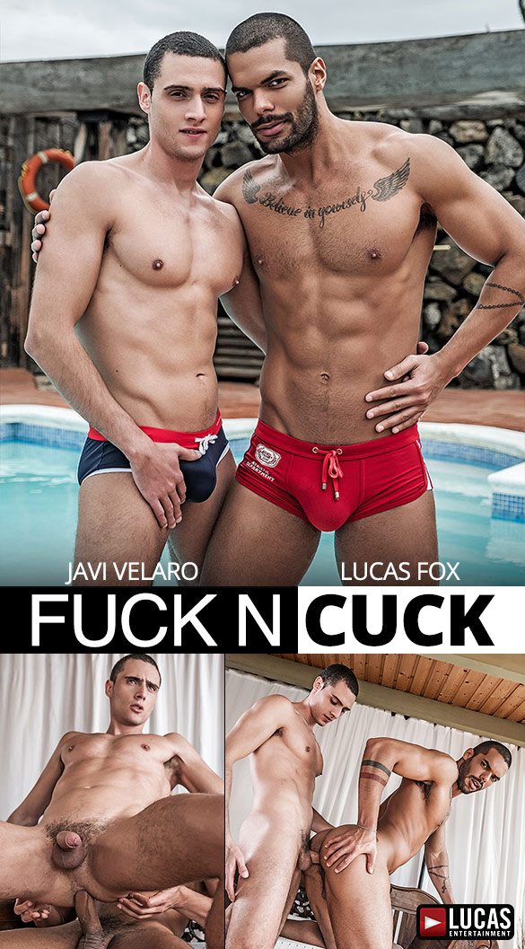 "Lucas Entertainment: Javi Velaro and Lucas Fox bang each other raw in ""Fuck n Cuck"""