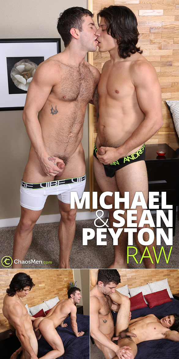 ChaosMen: Michael and Sean Peyton flip fuck raw