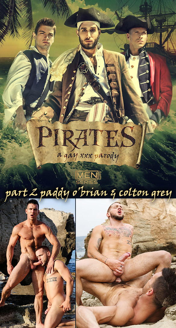 "Men.com: Colton Grey rides Paddy O'Brian's thick cock in ""Pirates: A Gay XXX Parody, Part 2"""