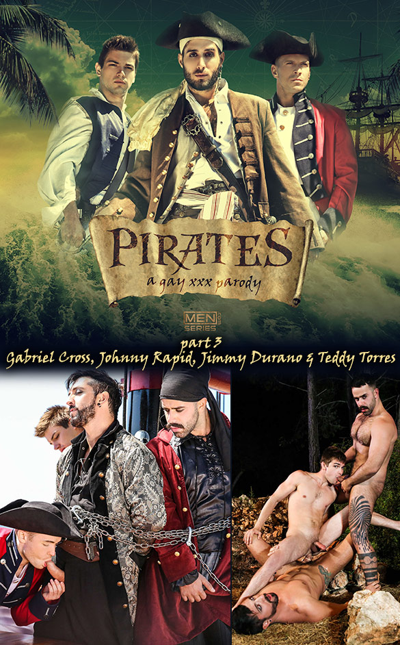 "Men.com: Gabriel Cross, Johnny Rapid, Jimmy Durano and Teddy Torres in ""Pirates: A Gay XXX Parody, Part 3"""