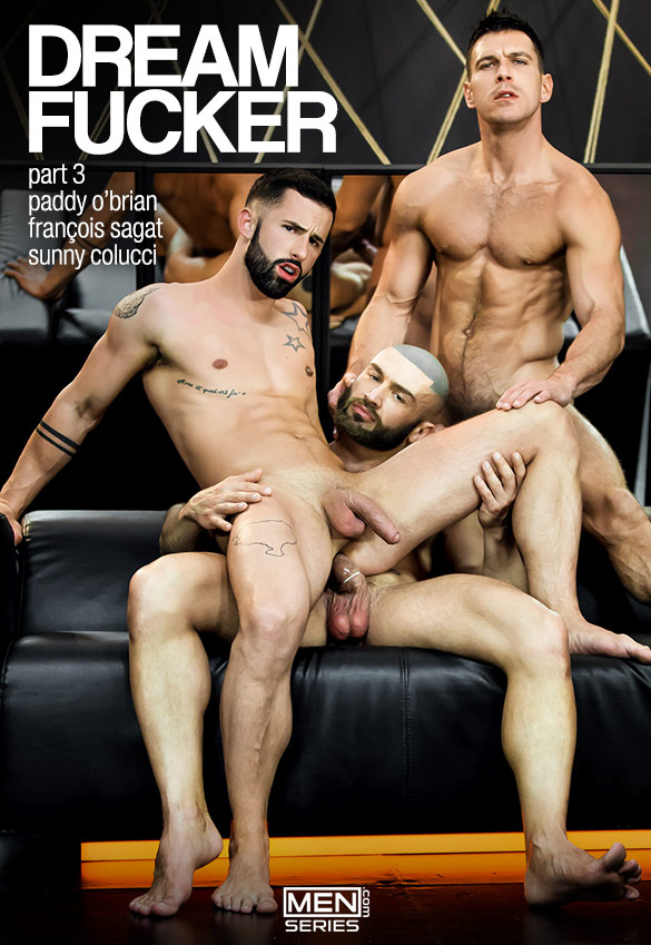 "Men.com: François Sagat, Paddy O'Brian and Sunny Colucci in ""Dream Fucker, Part 3"""