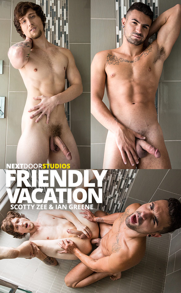 "Next Door Studios: Scotty Zee and Ian Greene flip fuck raw in ""Friendly Vacation"""
