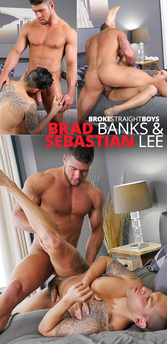 Broke Straight Boys: Sebastian Lee takes muscle hunk Brad Banks' big cock bareback