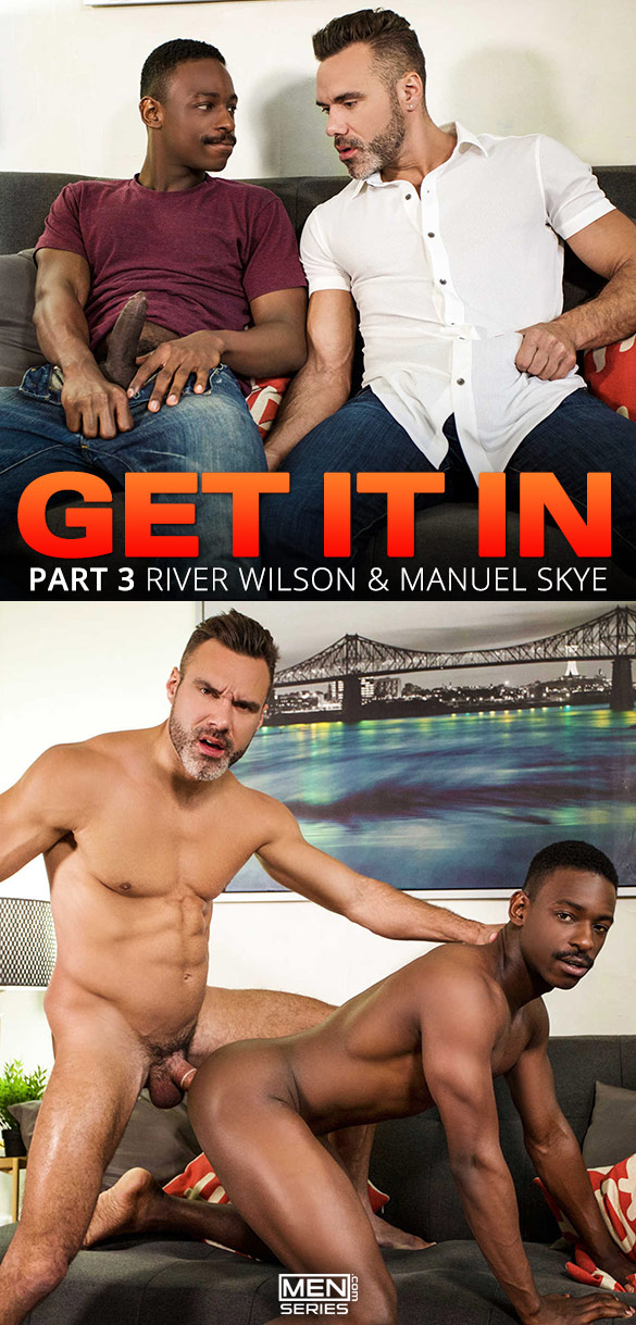 "Men.com: Manuel Skye pounds River Wilson in ""Get It In, Part 3"""