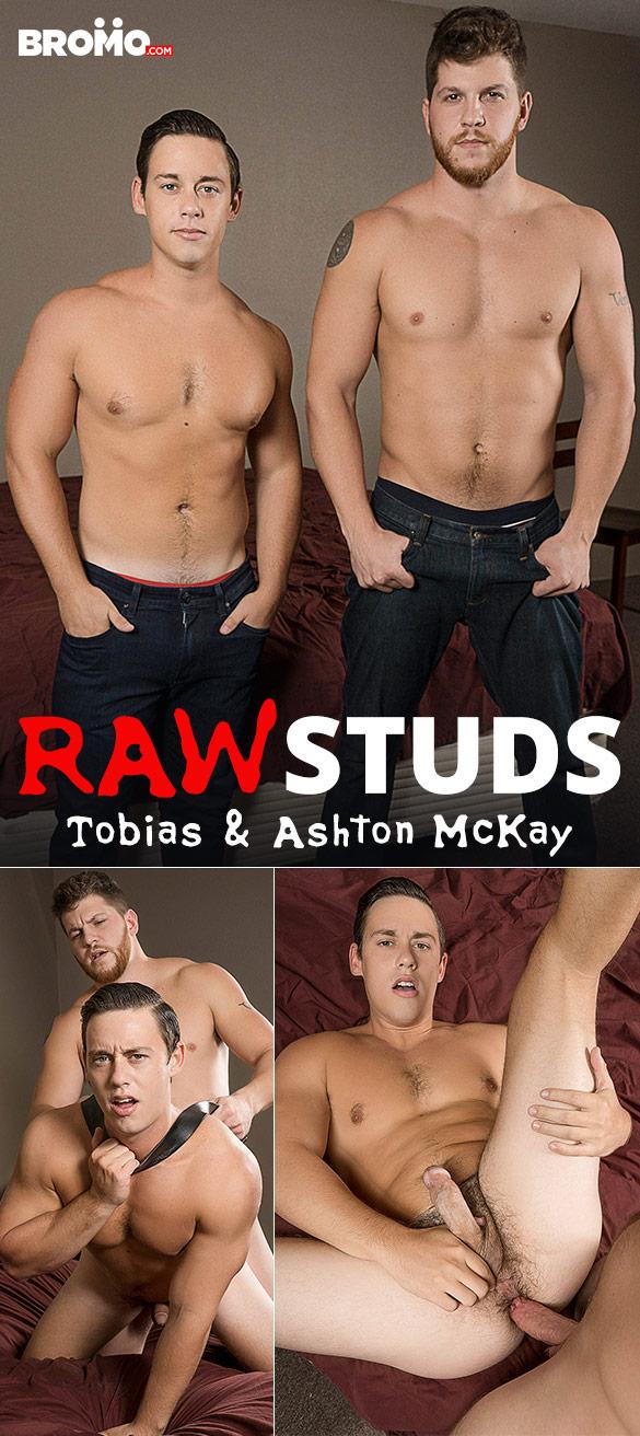"""Bromo: Ashton McKay fucks Tobias' eager hole hard in """"Raw Studs"""""""