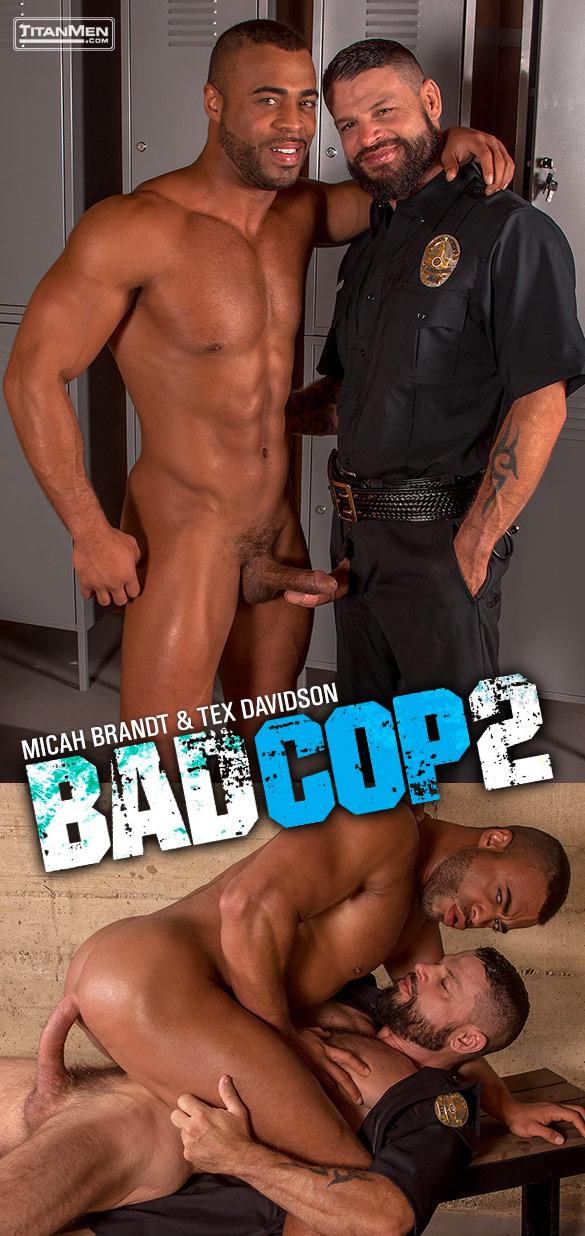 """TitanMen: Micah Brandt takes Tex Davidson's enormous cock in """"Bad Cop 2"""""""