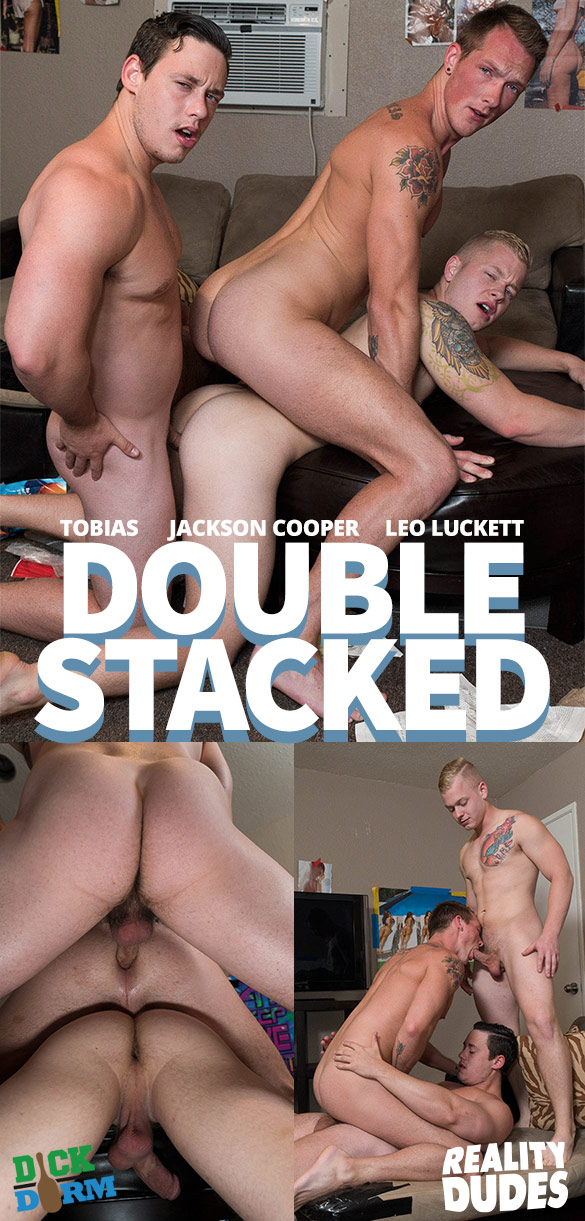 "Reality Dudes: Tobias, Jackson Cooper and Leo Luckett's raw threeway in ""Double Stacked"""