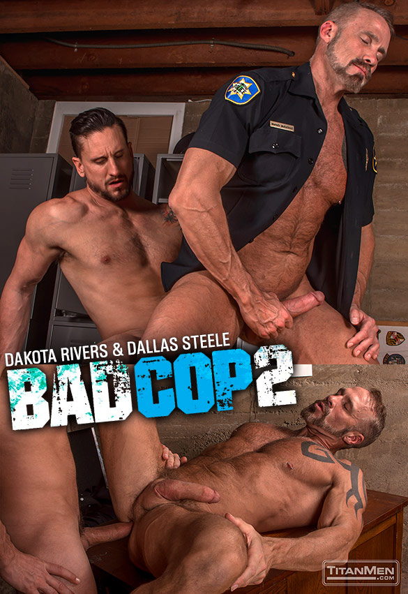 "TitanMen: Dakota Rivers bangs muscle daddy Dallas Steele in ""Bad Cop 2"""