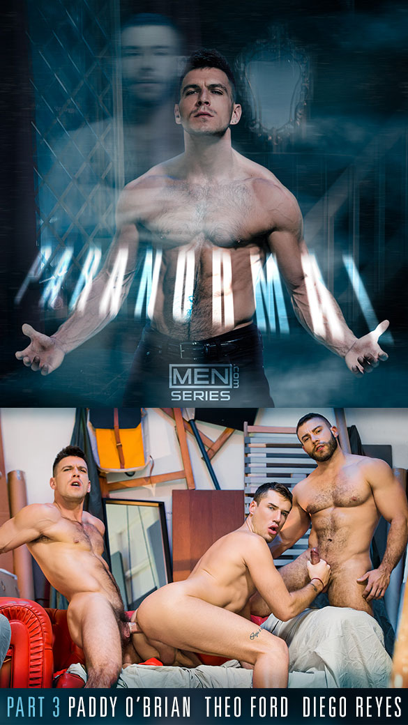 "Men.com: Paddy O'Brian, Theo Ford and Diego Reyes' hot threesome in ""Paranormal, Part 3"""