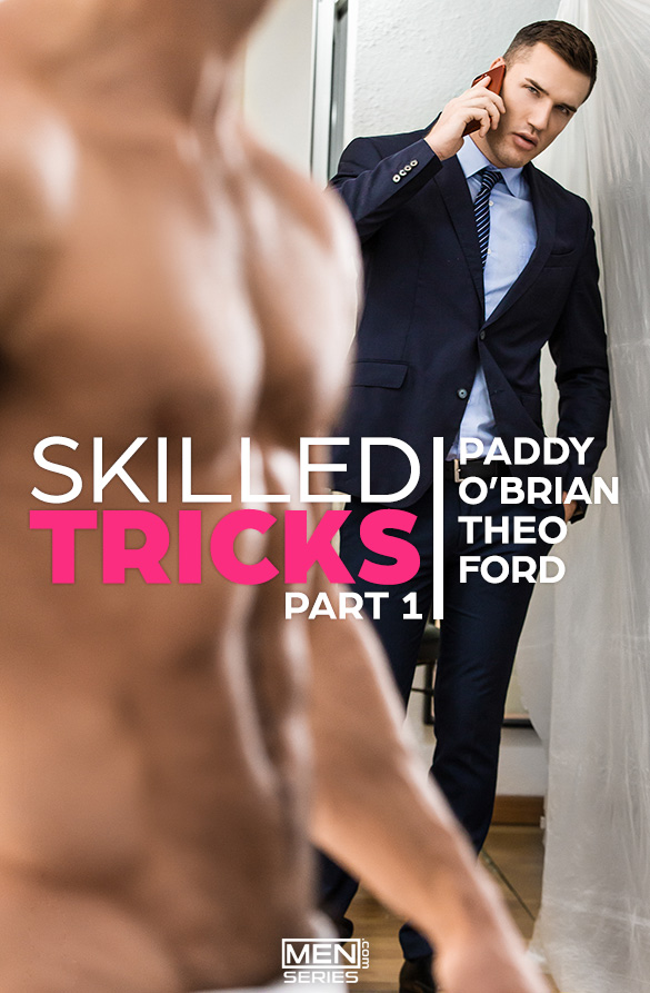 "Men.com: Paddy O'Brian fucks Theo Ford in ""Skilled Tricks, Part 1"""