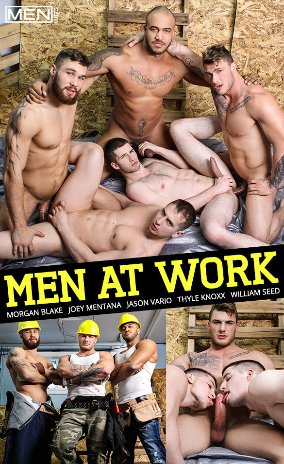 "Men.com: Muscle studs Jason Vario, Morgan Blake and William Seed fuck Joey Mentana and Thyle Knoxx in ""Men at Work"""