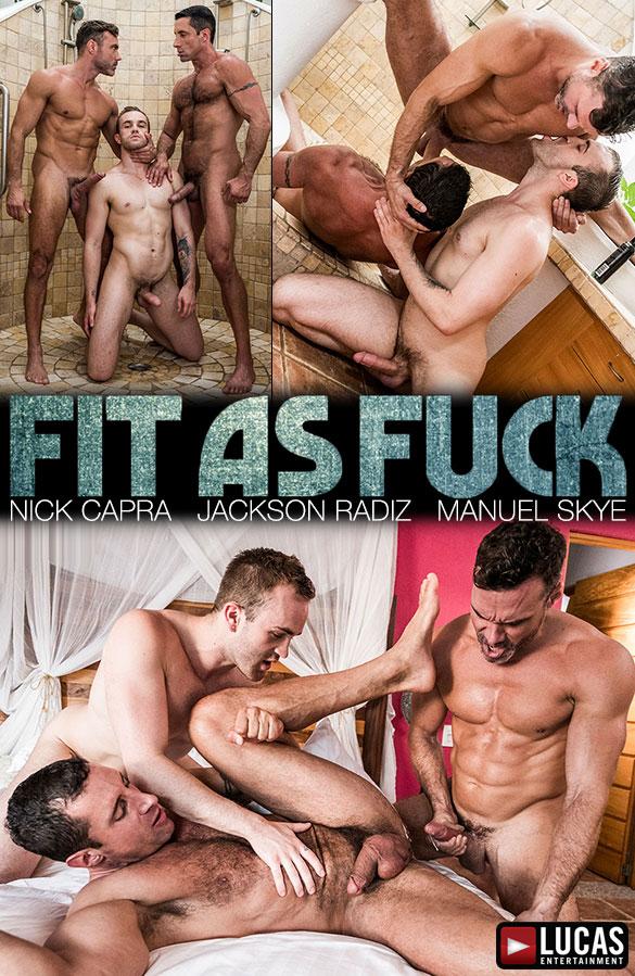 "Lucas Entertainment: Nick Capra, Jackson Radiz and Manuel Skye's raw threeway in ""Fit as Fuck"""