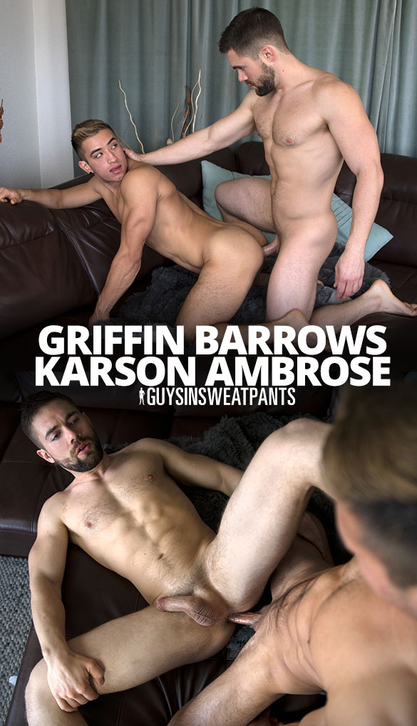 """GuysInSweatpants: Griffin Barrows and Karson Ambrose flip fuck raw in """"Griffin's New Playtoy"""""""