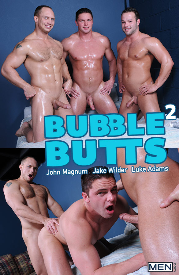 "Men.com: Jake Wilder gets fucked by John Magnum and Luke Adams in ""Bubble Butts, Part 2"""