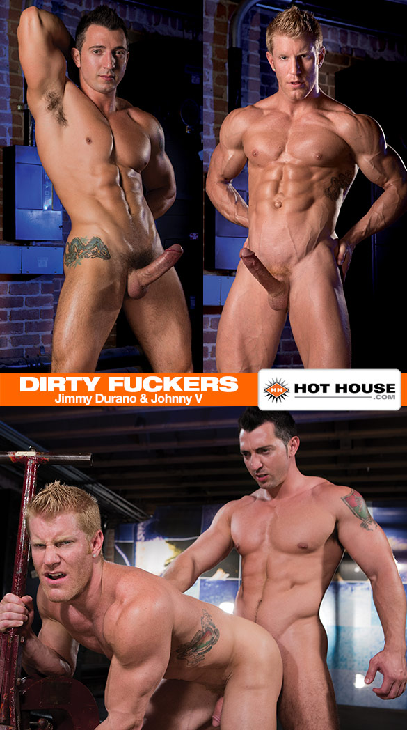 "HotHouse: Jimmy Durano pounds Johnny V in ""Dirty Fuckers"""