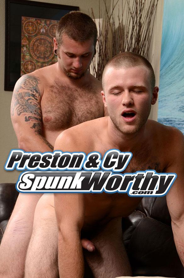 SpunkWorthy: Preston fucks Cy