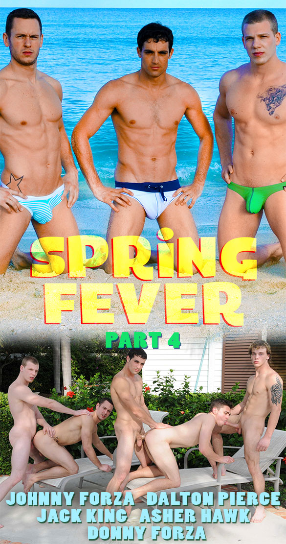 "Men.com: Asher Hawk, Dalton Pierce, Donny Forza, Jack King and Johnny Forza in ""Spring Fever, Part 4"""