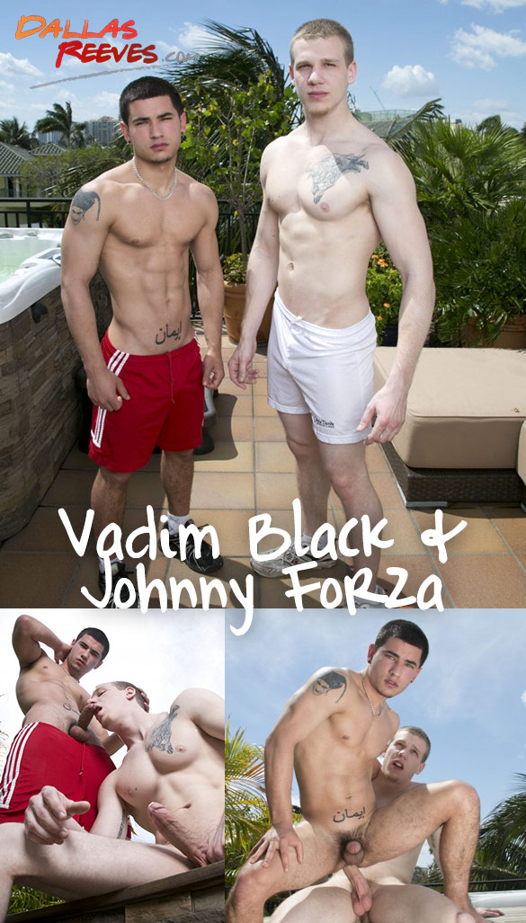 Dallas Reeves: Johnny Forza barebacks Vadim Black