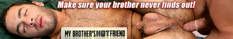 MyBrothersHotFriend