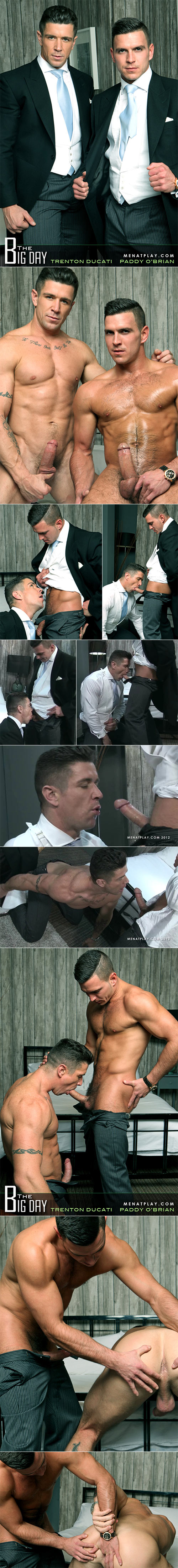 "MenAtPlay: Paddy O'Brian fucks Trenton Ducati in ""The Big Day"""